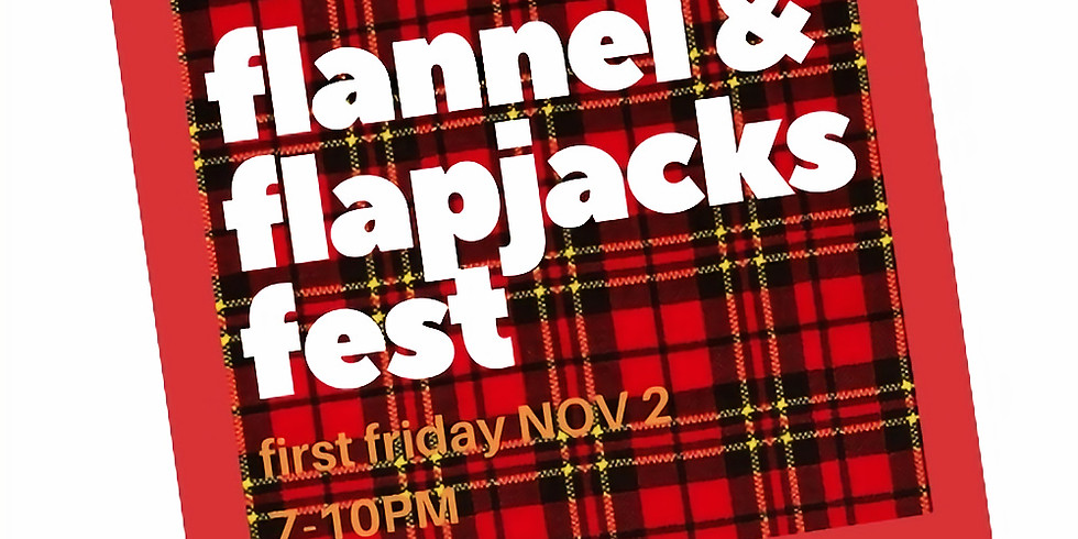 Flannel & Flapjack Fest