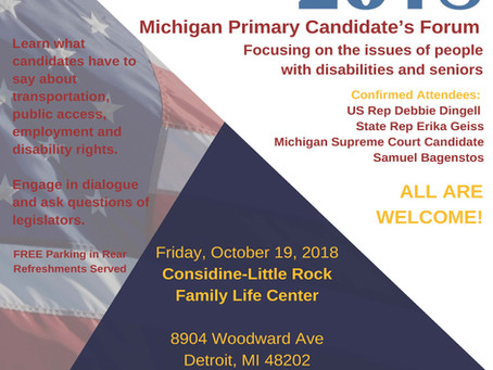 Michigan Primary Candidate's Forum Focusing on the issues of people with disabilities and seniors