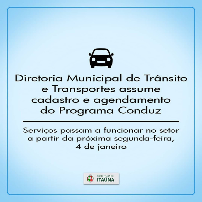 Diretoria Municipal de Trânsito e Transportes assume cadastro eagendamento do Programa Conduz