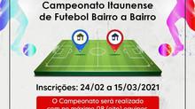 Inscrições para o Campeonato Itaunense de Futebol Bairro a Bairro já estão abertas