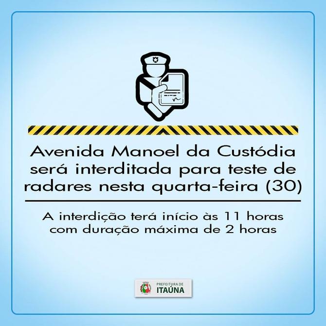 Avenida Manoel da Custódia será interditada para teste de radares nesta quarta-feira (30)