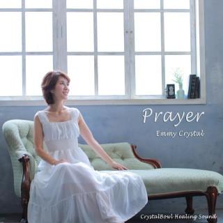 Prayer 〜祈り〜 宇宙とつながるクリスタルボウル音源配信スタート