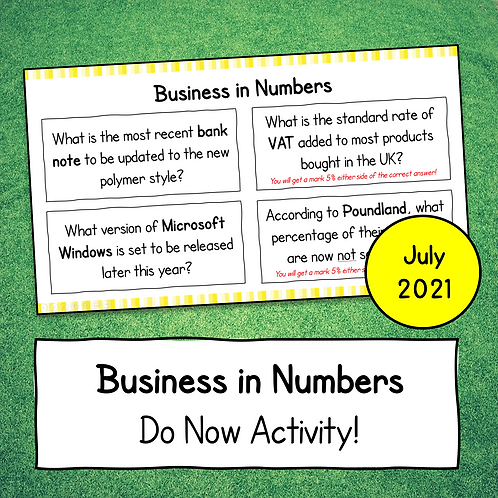 Business in Numbers Do Now Activity (July 2021)