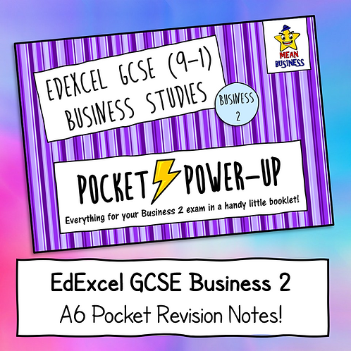 "EdExcel GCSE Business 2 ""Pocket Power-Up"" - A6 Revision Notes Booklet"