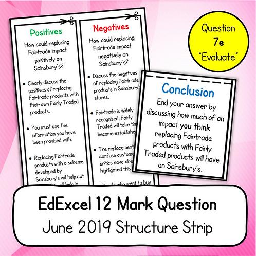 EdExcel 12 Mark Structure Strip (Business 2, June 2019, Question 7e)