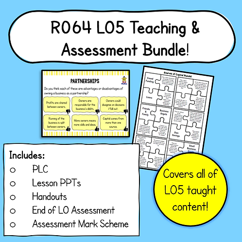 R064 LO5 Teaching + Assessment Pack Bundle