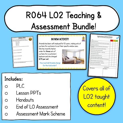 R064 LO2 Teaching + Assessment Pack Bundle