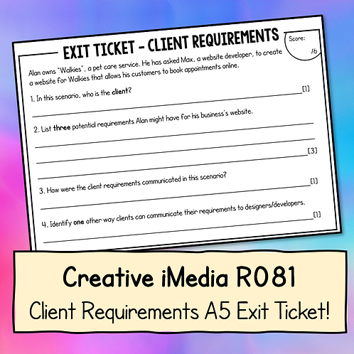 Creative iMedia Client Requirements A5 Exit Ticket