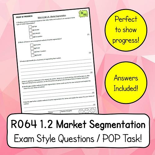 R064 1.2 & 1.3 Market Segmentation Exam Style Questions