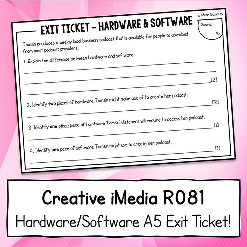 Creative iMedia Hardware & Software A5 Exit Ticket