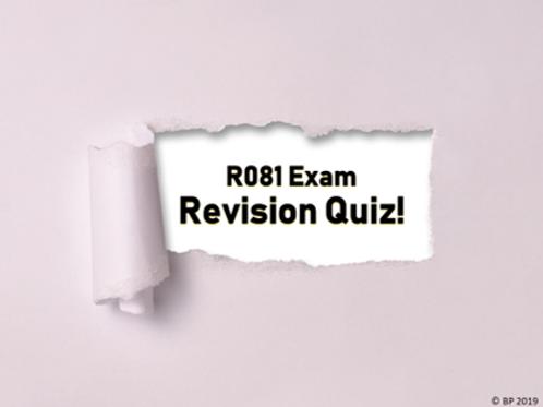 R081 Revision Quiz