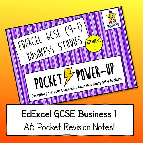 "EdExcel GCSE Business 1 ""Pocket Power-Up"" - A6 Revision Notes Booklet"