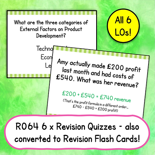 R064 Revision Quizzes & Flash Cards (All 6 LOs)