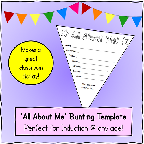 """""""About Me"""" Bunting Activity (induction sessions)"""