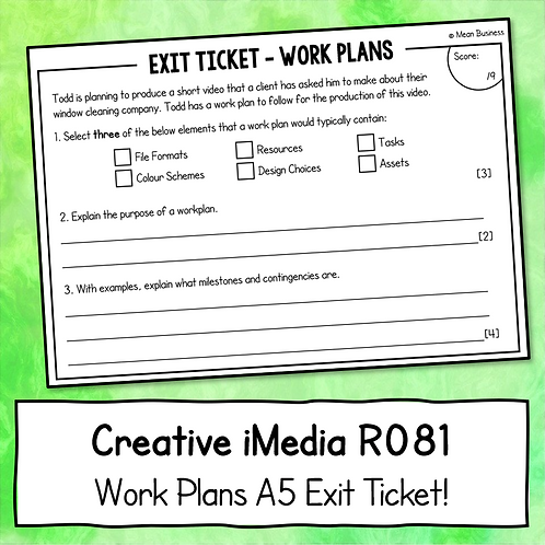 Creative iMedia Work Plans A5 Exit Ticket