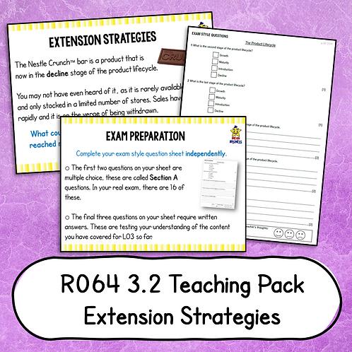 R064 3.2 Teaching Pack (Extension Strategies)