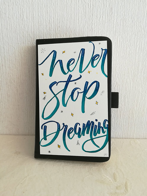"Carnet ""Never Stop Dreaming"""
