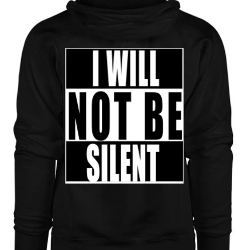 """I WILL NOT BE SILENT"" Hoodie - GreshDigital"
