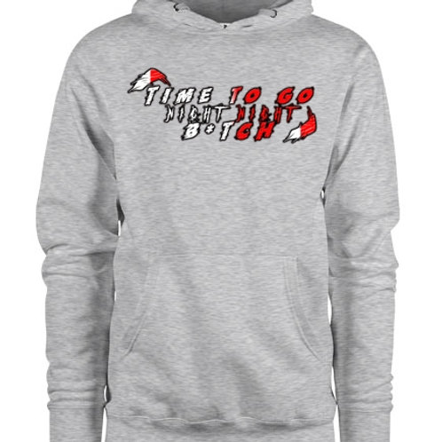 TIME TO GO NIGHT NIGHT (Pullover Hoodie) - GreshDigiGames