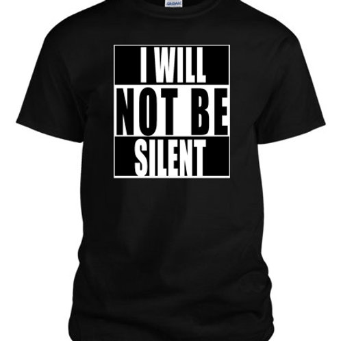 """I WILL NOT BE SILENT"" Tee - GreshDigital"