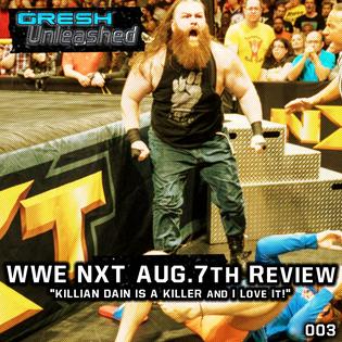 WWE NXT AUG.7TH REVIEW   GU 003