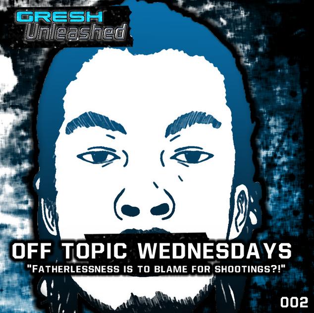 OFF TOPIC WEDNESDAY #1 | GU 002