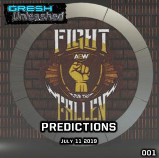 AEW FIGHT FOR THE FALLEN PREDICTIONS   GU 001