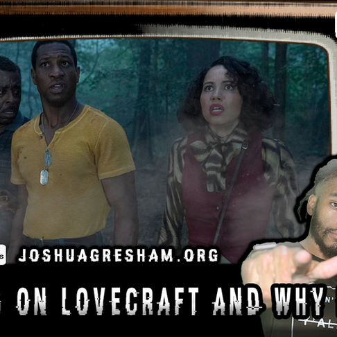 Gresh Unleashed BW Podcast: Thoughts on Lovecraft Country and Why It Works!