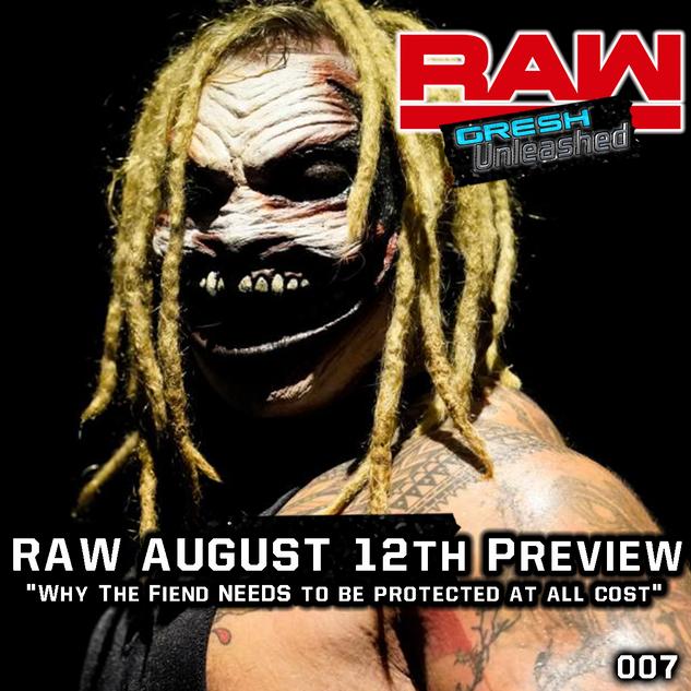RAW AUGUST 12, 2019 PREVIEW | GU 007