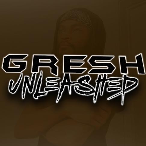 Update On Gresh Unleashed Podcast Upload Schedule
