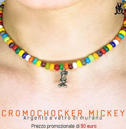 CROMOCHOKER MICKEY