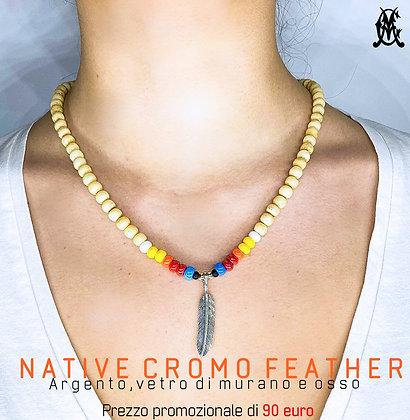 NATIVE CROMO FEATHER
