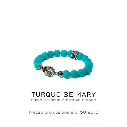 TURQUOISE MARY