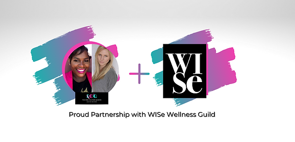 Proud Partnership with WISe Wellness Gui
