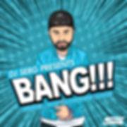 DJ SERG - BANG 3.jpg