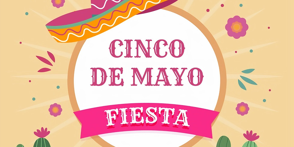 Cinco de Mayo Fiesta