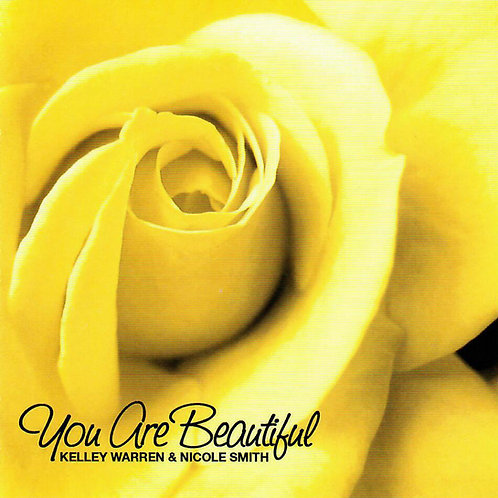 You are beautiful - Kelly Warren and Nicole Smith