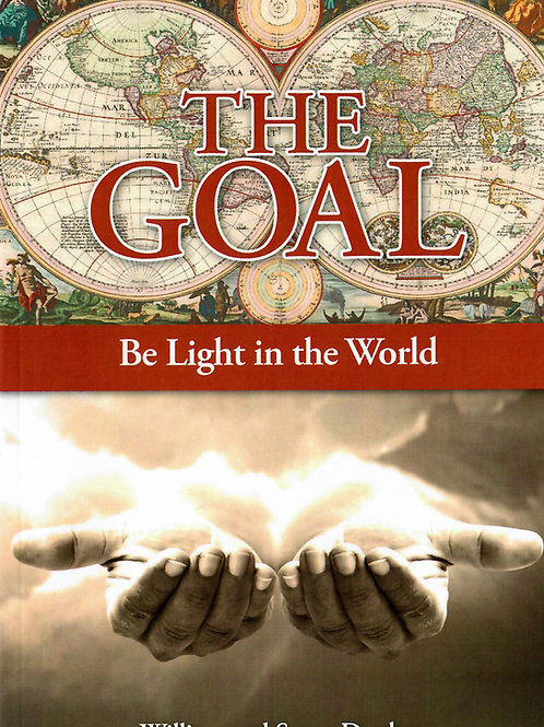 The Goal - William and Susan Dupley