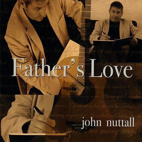 Father's Love - John Nuttall