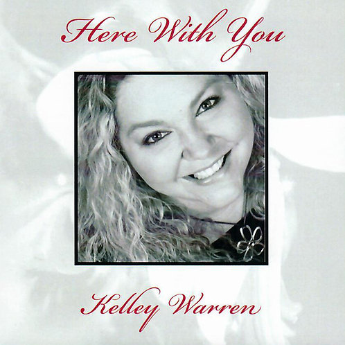 Here with you - Kelly Warren