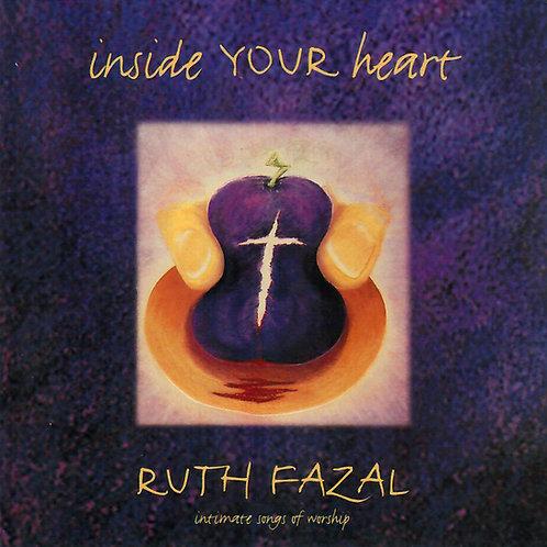 Inside your Heart -Ruth Fazal