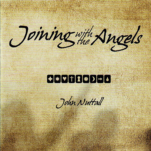 Joining with the Angels - John Nuttall