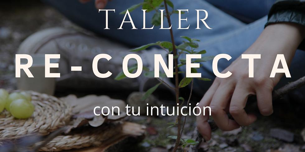 Taller Re-Conecta con tu intuición
