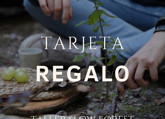 Taller SLOW FOREST (tarjeta regalo)