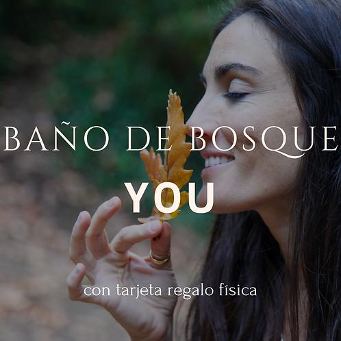 Baño de Bosque YOU (Tarjeta física)