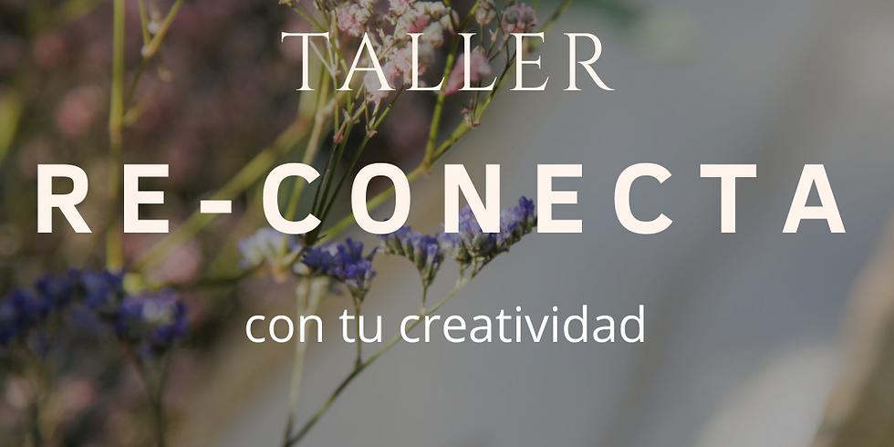 Taller Re-Conecta con tu creatividad
