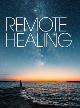 Remote Healing - Embody Magazine Winter 2020 Issue