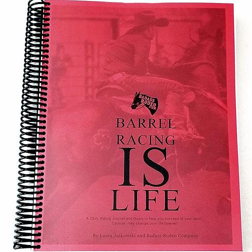 Barrel Racing IS Life | Book & Journal