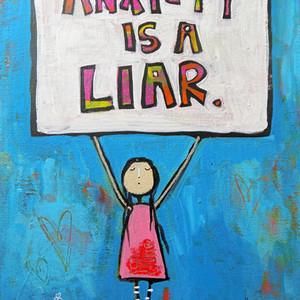 Anxiety is a Liar.jpg