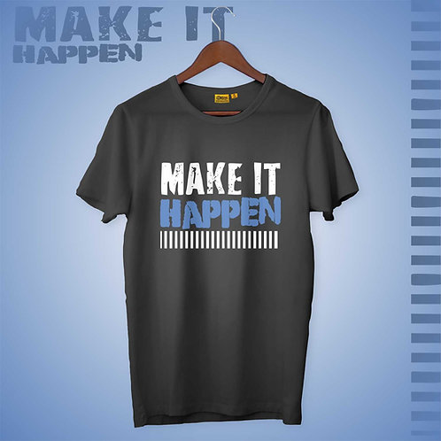 Make It Happen Mens-H-S Crew Neck